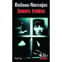 Sueurs Froides: Sueurs Froides (D'Entre Les Morts) (Folio Policier)