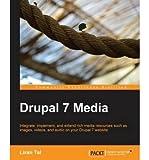 [(Drupal 7 Media * * )] [Author: Liran Tal] [Aug-2013]