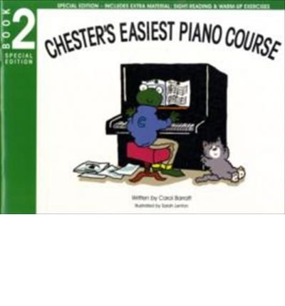Chester's Easiest Piano Course: Book 2 by Carol Barratt (7-Mar-2009) Paperback