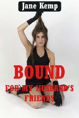 About bound wife pics