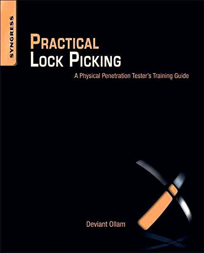 [(Practical Lock Picking : A Physical Penetration Tester's Training Guide)]  [By (author) Deviant Ollam] published on (September, 2010)