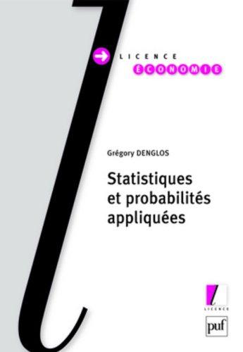 Statistiques et probabilites appliquées par Denglos Gregory
