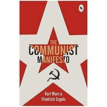 The Communist Manifesto Paperback  by Karl Marx  Author Friedrich Engels