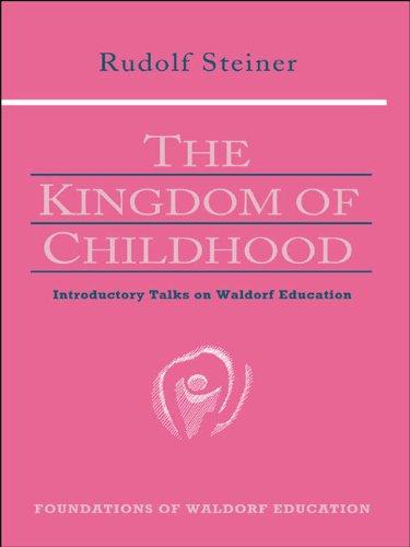 Descargar Libro En Kingdom of Childhood: Introductory Talks on Waldorf Education Leer Formato Epub