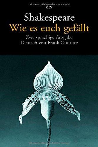 Buchseite und Rezensionen zu 'Wie es euch gefällt: Zweisprachige Ausgabe (dtv Fortsetzungsnummer 12)' von William Shakespeare