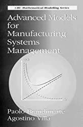 Advanced Models for Manufacturing Systems Management (CRC Mathematical Modelling)