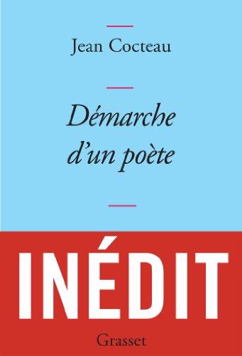 Démarche d'un poète : collection Bleue - inédit (Littérature Française)