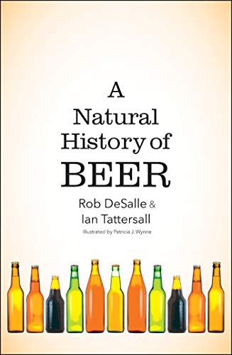 A Natural History of Beer (English Edition)