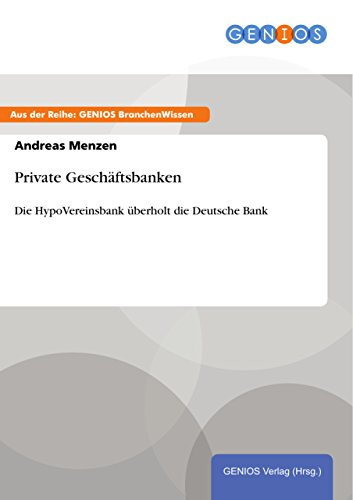private-geschftsbanken-die-hypovereinsbank-berholt-die-deutsche-bank-german-edition