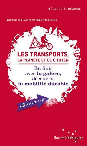 Les Transports, la planète et le citoyen par Ludovic Bu