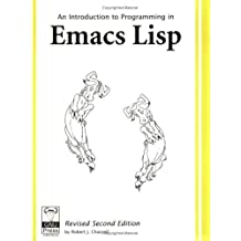 An Introduction to Programming in Emacs Lisp by Robert J. Chassell (2004-01-02)