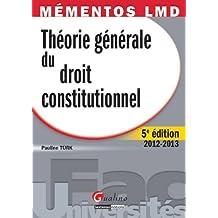 Théorie générale du Droit constitutionnel 2012-2013