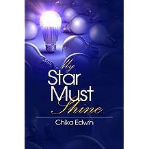 My Star Must Shine (English Edition)