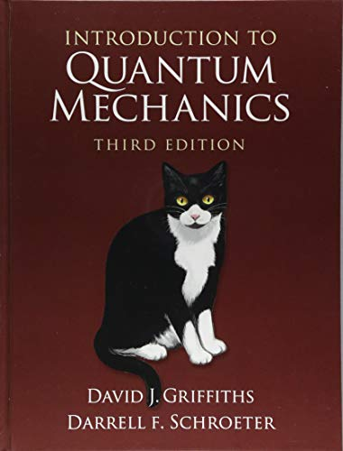 Introduction to Quantum Mechanics por David J. Griffiths