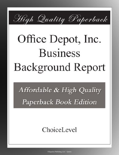 Office Depot, Inc. Business Background Report