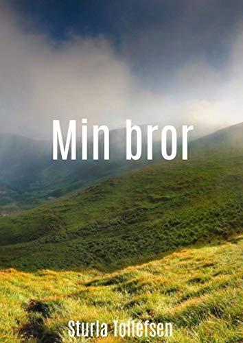 Min bror (Norwegian Edition) por Sturla Tollefsen