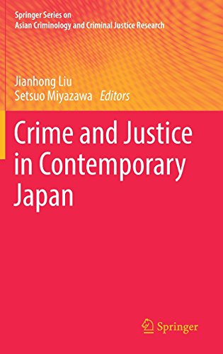 Crime and Justice in Contemporary Japan (Springer Series on Asian Criminology and Criminal Justice Research)
