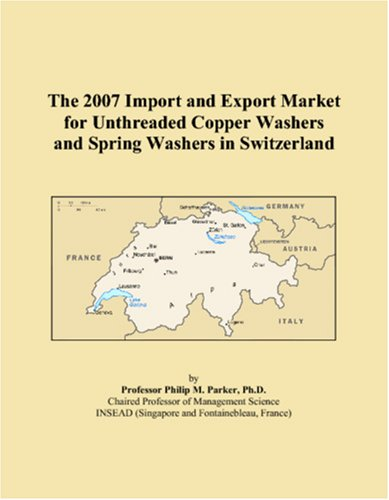 The 2007 Import and Export Market for Unthreaded Copper Washers and Spring Washers in Switzerland