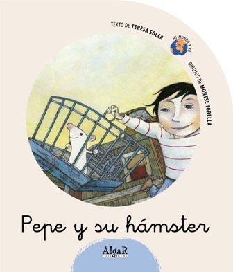Pepe y su hámster (Mi mundo y yo, Band 7) -