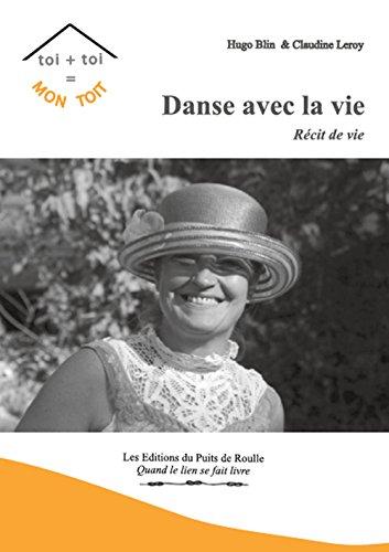 Danse avec la Vie par H. Blin et C. Leroy