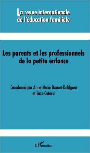 Les parents et les professionnels de la ...