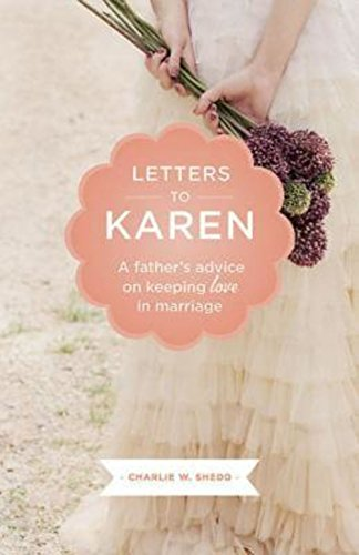 Letters to Karen: A Father's Advice on Keeping Love in Marriage - Bild 1