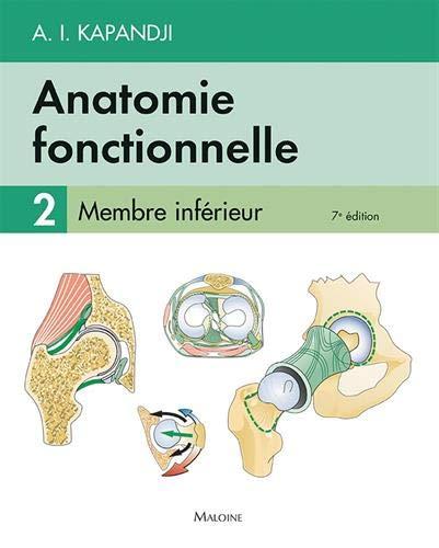 Anatomie fonctionnelle : Tome 2, Membre inférieur
