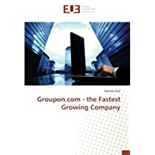 Groupon.com - the Fastest Growing Company