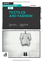 Textiles and Fashion (Basics Fashion Design)