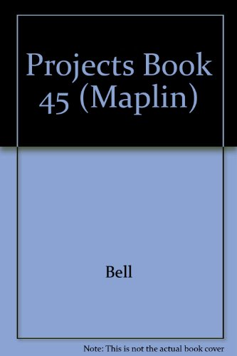 Projects Book 45 (Maplin)