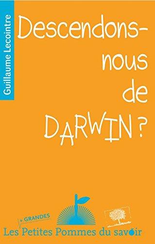 Descendons-Nous de Darwin ? par Guillaume Lecointre