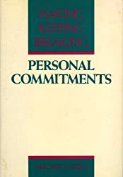 Personal commitments: Beginning, keeping, changing by Margaret A Farley (1986-08-02)