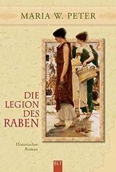Die Legion des Raben: Historischer Roman