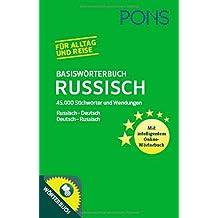 PONS Basiswörterbuch Russisch: Russisch – Deutsch / Deutsch – Russisch. 45.000 Stichwörter und Wendungen.