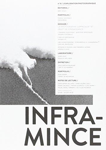 Infra-mince, N° 9 : L'exploration photographique