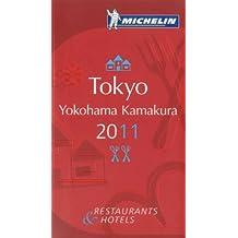 Tokyo Yokohama Kamakura : Michelin Guide Restaurants & Hotels