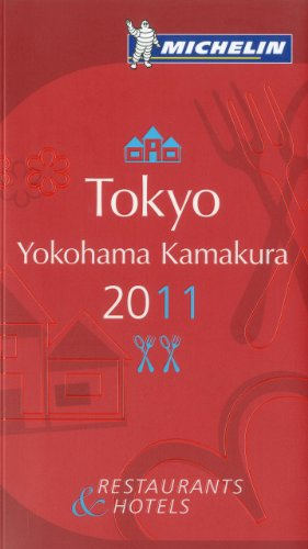 Michelin Guide Tokyo 2011 2011: Hotels & Restaurants (Michelin Guides)