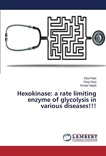Hexokinase: a rate limiting enzyme of glycolysis in various diseases!!!