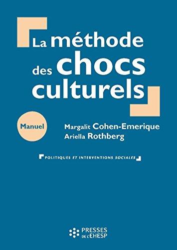 La méthode des chocs culturels