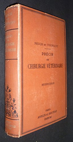 Précis de chirurgie vétérinaire, tome 1 et 2