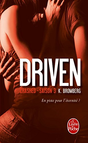 Crashed (Driven, Tome 3) (Titre provisoire)