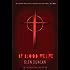 By Blood We Live (The Last Werewolf 3) (The Last Werewolf Trilogy)