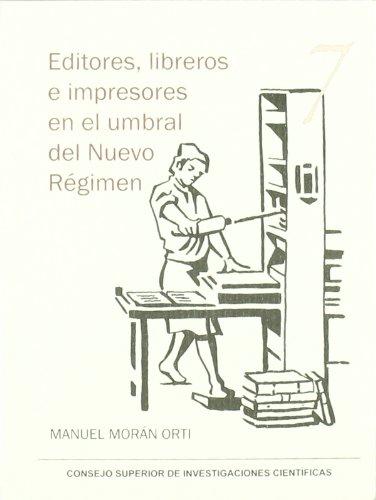 Editores, libreros e impresores en el umbral del Nuevo Régimen (Serie 23 de abril)