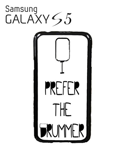 I Prefer the Drummer Music Band Mobile Cell Phone Case Samsung Galaxy S5 Black - Band Mobile Cell Phone