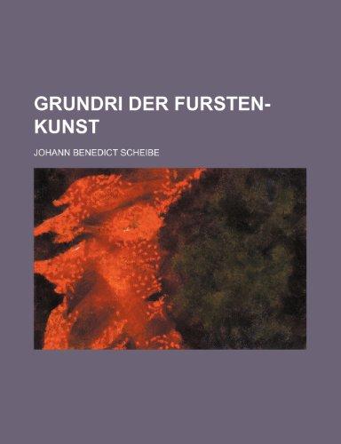 Grundri Der Fursten-Kunst