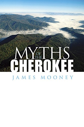 Myths of the Cherokee (Native American (Paperback))