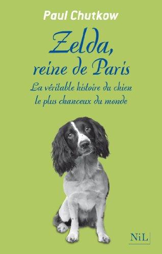 Zelda, reine de Paris par Paul CHUTKOW