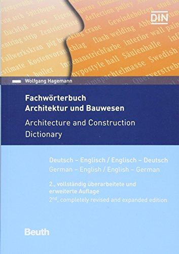 Fachwörterbuch Architektur und Bauwesen: Deutsch - Englisch / Englisch - Deutsch (Beuth Wissen) (Wörterbuch Der Architektur)