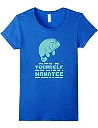 Be A Manatee T-Shirt - 5 Colors - High Quality - T-Shirt - Mixte