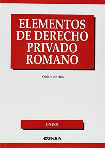 Elementos de derecho privado romano (Manuales de derecho) por Álvaro d' Ors